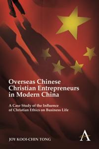 Overseas Chinese Christian Entrepreneurs in Modern China
