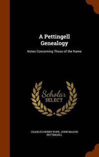 A Pettingell Genealogy
