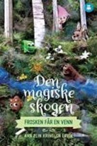 Den magiske skogen; frosken får en venn