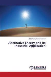 Alternative Energy and Its Industrial Application