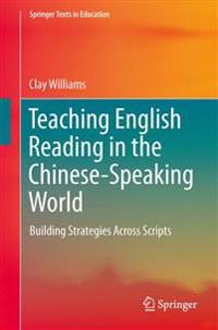 Teaching English Reading in the Chinese-Speaking World