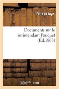 Documents Sur Le Surintendant Fouquet