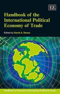 Handbook of the International Political Economy of Trade