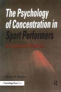 Psychology of Concentration in Sport Performers