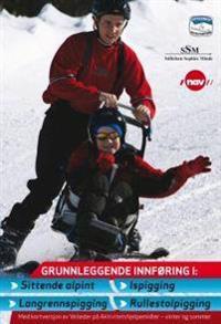 Grunnleggende innføring i sittende alpint, ispigging, langrennspigging og rullestolpigging
