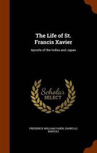 The Life of St. Francis Xavier