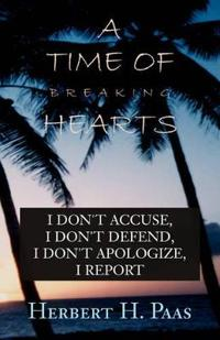 A Time of Breaking Hearts