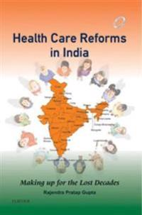 Health Care Reforms in India - E-Book