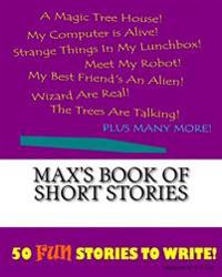 Max's Book of Short Stories
