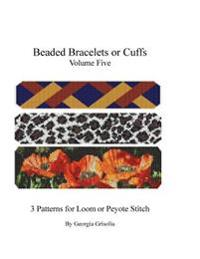 Beaded Bracelets or Cuffs: Bead Patterns by Ggsdesigns