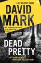 Dead pretty - the 5th ds mcavoy novel from the richard & judy bestselling a