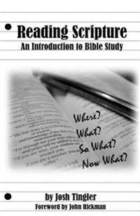 Reading Scripture: An Introduction to Bible Study