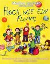 Hoch Wie Ein Flummi - Neue Spiellieder Fur Die Kleinsten: Das Liederbuch Mit Allen Texten, Noten Und Gitarrengriffen Zum Mitsingen Und Mitspielen