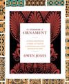 The Grammar of Ornament: A Visual Reference of Form and Colour in Architecture and the Decorative Arts