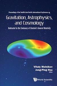 Gravitation, Astrophysics, and Cosmology