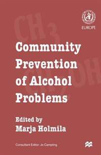 Community Prevention of Alcohol Problems