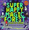 Super happy magic forest: slug of doom
