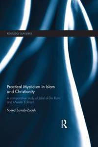 Practical Mysticism in Islam and Christianity