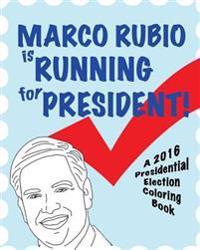 Marco Rubio Is Running for President!