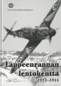Lappeenrannan lentokenttä 1918-1944