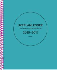 Ukeplanlegger for lærere på barnetrinnet 2016-2017