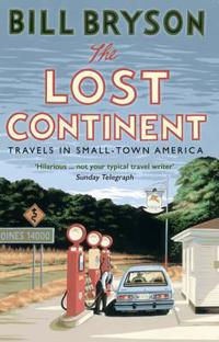 Lost continent - travels in small-town america
