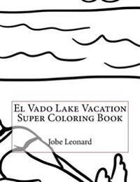 El Vado Lake Vacation Super Coloring Book