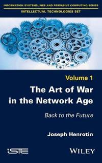 The Art of War in the Network Age: Back to the Future