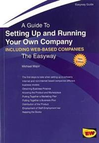 Setting up and running your own company (including setting up an internet b