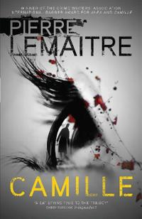 Camille - book three of the brigade criminelle trilogy