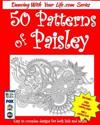 50 Patterns of Paisley: Easy to Complex Designs for Both Kids and Adults