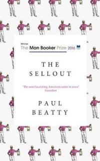 Sellout - winner of the man booker prize 2016