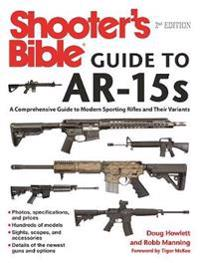 Shooter's Bible Guide to AR-15s