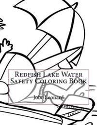Redfish Lake Water Safety Coloring Book