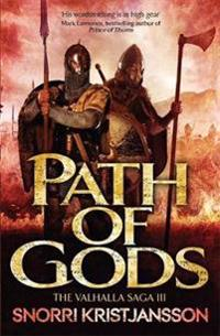Path of Gods: The Valhalla Saga Book III