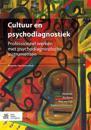 Cultuur En Psychodiagnostiek: Professioneel Werken Met Psychodiagnostische Instrumenten