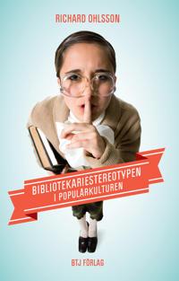 Bibliotekariestereotypen i populärkulturen