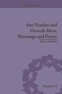 Ann Yearsley and Hannah More, Patronage and Poetry
