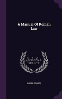 A Manual of Roman Law
