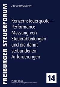 Konzernsteuerquote - Performance Messung Von Steuerabteilungen Und Die Damit Verbundenen Anforderungen