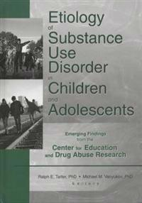 Etiology of Substance Use Disorder in Children and Adolescents