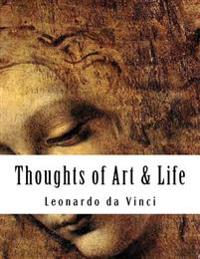 Thoughts of Art & Life