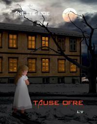 Tause ofre - Anette Moe | Ridgeroadrun.org