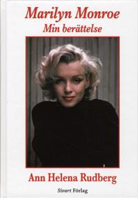 Marilyn Monroe : min berättelse