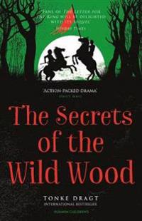 Secrets of the wild wood