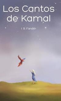 Los Cantos de Kamal