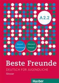Beste Freunde A2/2. Glossar Deutsch-Französisch - Allemand-Français