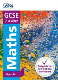 GCSE Maths Higher In a Week