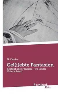 Gel(i)Ebte Fantasien
