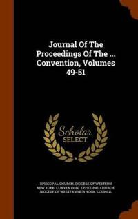 Journal of the Proceedings of the ... Convention, Volumes 49-51